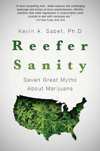 !B.e.s.t Reefer Sanity: Seven Great Myths About Marijuana<br />[Z.I.P]