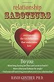 Relationship Saboteurs, Randi Gunther, 1572247460