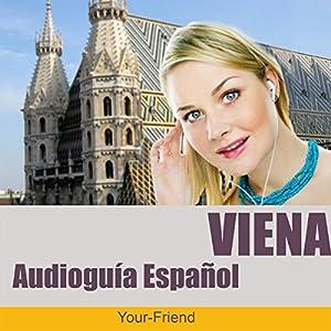 Audio Guida Vienna (Spanische Version) Audiobook