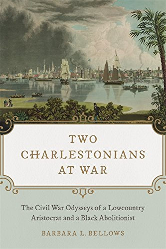 Free Two Charlestonians at War: The Civil War Odysseys of a Lowcountry Aristocrat and a Black Abolitionis<br />E.P.U.B