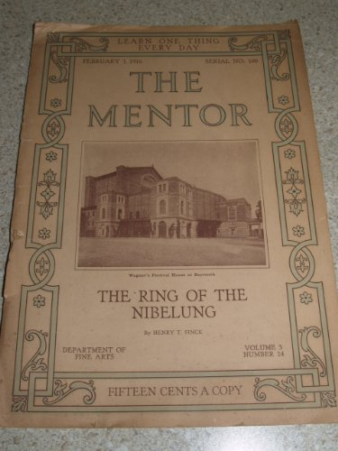 The Mentor: The Ring of the Nibelung, February 1, 1916, Vol. 3, No. 24 -
