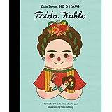 Frida Kahlo (Little People, BIG DREAMS, 2)