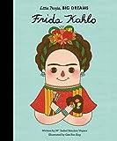 Frida Kahlo (Little People, BIG DREAMS)