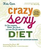 Crazy Sexy Diet, Kris Carr, 1599218011