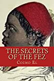 The Secrets of The Fez: Its History and Its Origin