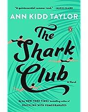 The Shark Club: A Novel