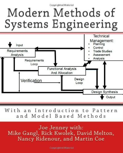Modern Methods of Systems Engineering: With an Introduction to Pattern and Model Based Methods by Jenney, Joe Published by CreateSpace Independent Publishing Platform (2011) Paperback