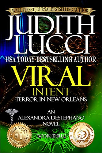 Viral Intent: Terror in New Orleans (Alexandra Destephano Book -