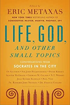 Socrates in the City: Conversations on Life, God and Other Small Topics 0452298652 Book Cover