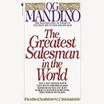 The Greatest Salesman in the World | Og Mandino