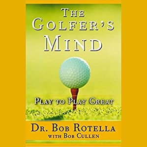 The Golfer's Mind Hörbuch