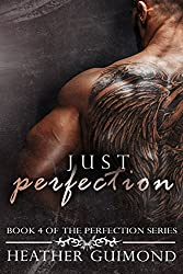 Just Perfection (The Perfection Series Book 4)