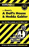 CliffsNotes On Ibsen's A Doll's House and Hedda Gabler (CLIFFSNOTES LITERATURE)