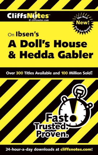 CliffsNotes Ibsen's A Doll's House & Hedda Gabler (CLIFFSNOTES LITERATURE)