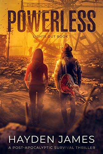 Powerless: A Post-Apocalyptic Survival Thriller (Lights Out Book 1) by [James, Hayden]