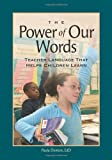 img - for Power of Our Words, The: Teacher Language That Helps Children Learn by Denton Paula (2007-01-01) Paperback book / textbook / text book