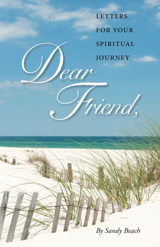 Download Dear Friend: Letters for Your Spiritual Journey (Volume 1) pdf epub
