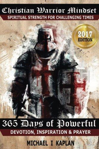 Christian Warrior Mindset: Spiritual Strength for Challenging Times