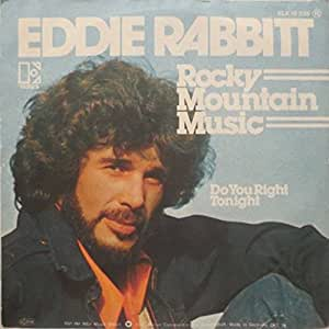Eddie Rabbitt - Rocky Mountain Music / Drinkin' My Baby (Off My Mind)