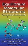 Equilibrium Molecular Structures, , 1439811326