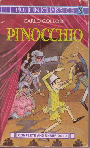 Pinocchio: Complete and Unabridged (Puffin Classics)