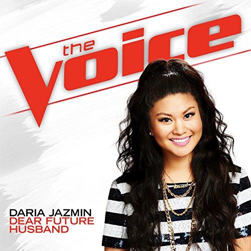 Dear Future Husband (The Voice Performance)