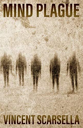Mind Plague: Vincent L. Scarsella