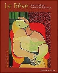 Le Rêve : Une anthologie littéraire et artistique par Marina Loffi-Randolin