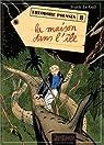Théodore Poussin, tome 8 : La Maison dans l'île par Le Gall