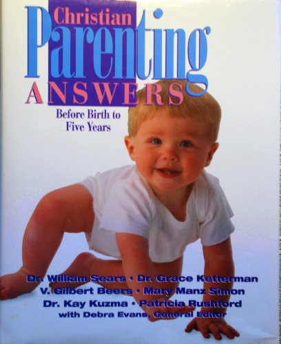 Christian Parenting Answers: Before Birth to Five Years - Macy's Gilbert