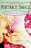 Forbidden Pleasures, Bertrice Small, 0451218507