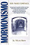 Mormonismo, Walter Martin, 088113208X