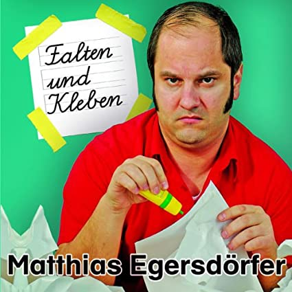 Falten und Kleben Live von Matthias Egersdörfer Künstler