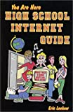 img - for You Are Here High School Internet Guide book / textbook / text book