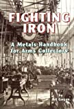 Fighting Iron, Art Gogan, 0917218868