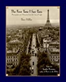 The First Time I Saw Paris: Photographs and