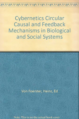 Cybernetics Circular Causal and Feedback Mechanisms in Biological and Social - Salt Lake Macys City