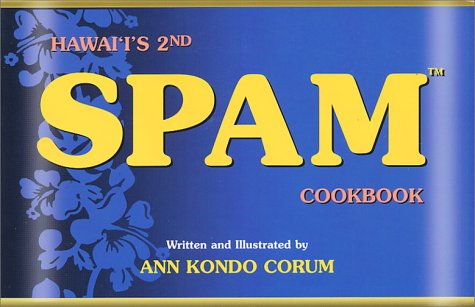 Hawaii's 2nd Spam Cookbook by A. Corum