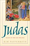 img - for Judas: Images of the Lost Disciple book / textbook / text book