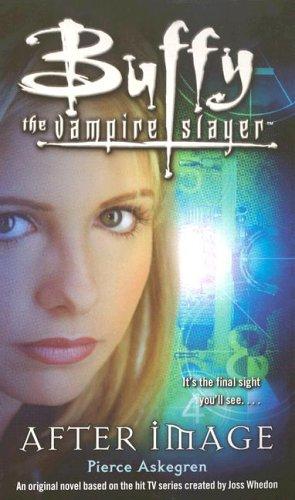 Afterimage  (Buffy the Vampire Slayer) pdf epub