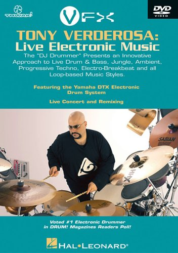Techno Loop Drum (Tony Verderosa: Live Electronic Music: The  DJ Drummer  Presents an Innovative Approach to Live Drum & Bass, Jungle, Ambient, Progressive Techno, Electro-Breakbeat and All Loop-Based Music Styles)
