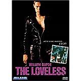 Loveless, the