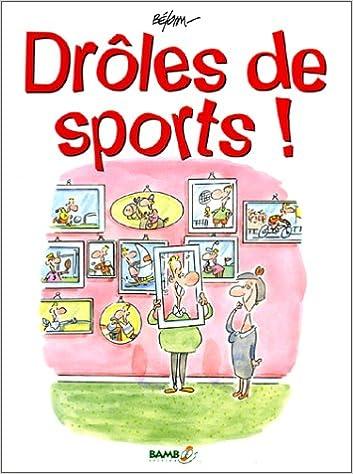 Télécharger en ligne Drôles de sports pdf epub