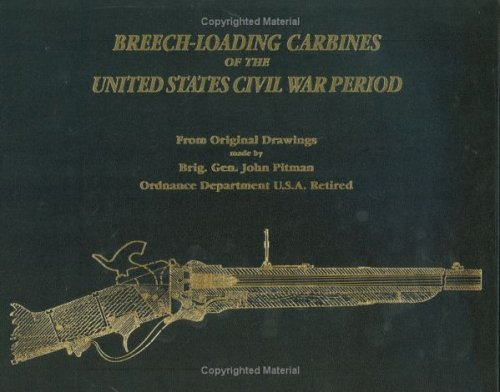 Breech-loading Carbines of the United States Civil War Period