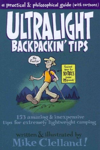 Ultralight Backpackin' Tips - A Practical