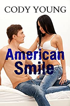 American Smile by [Young, Cody]