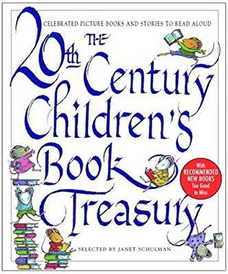 The 20th-century Childrens Book Treasury Picture Books And Stories To Read Aloud by Knopf Books for Young Readers