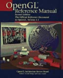 OpenGL(R) Reference Manual: The Official Reference Document to OpenGL, Version 1.1 (2nd Edition)