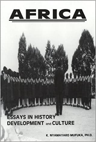 Meilleurs téléchargements gratuits d'ebooks Africa Essays in History Development and Culture 0966677714 (French Edition) PDF