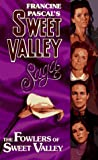 Fowlers of Sweet Valley (Sweet Valley High)